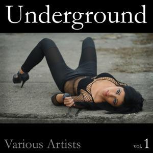 Underground, Vol. 1