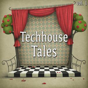 Techhouse Tales, Vol. 1