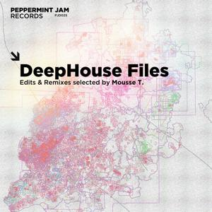 DeepHouse Files (Edits & Remixes Selected By Mousse T.)
