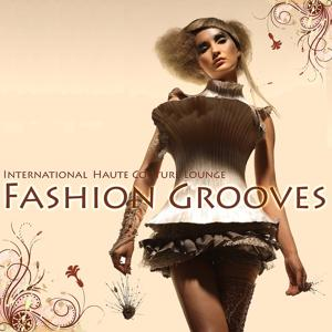 International Fashion Grooves (Haute Couture Lounge)