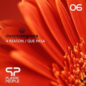 4 Reason / Que Pasa