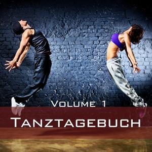 Tanztagebuch, Vol. 1