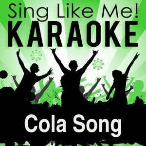 Cola Song (Karaoke Version)
