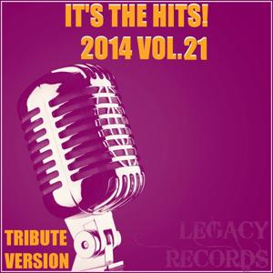 It's the Hits! 2014, Vol. 21