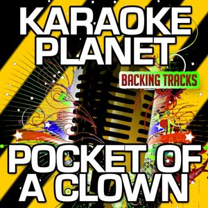 Pocket of a Clown (Karaoke Version) (Originally Performed By Dwight Yoakam)