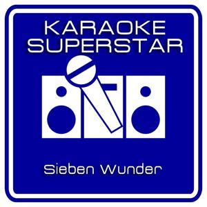 Sieben Wunder (Karaoke Version) [Originally Performed By IBO]