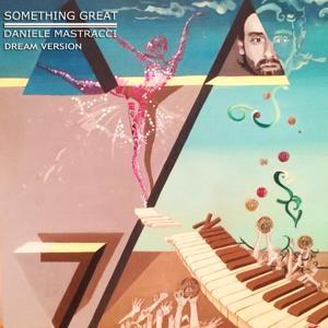 Something Great (Dream Version)