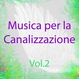 Musica per la canalizzazione, Vol. 2