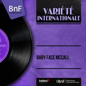 Baby Face McCall (Mono Version)