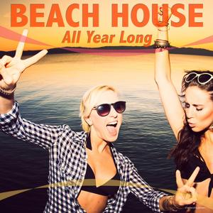 Beach House - All Year Long