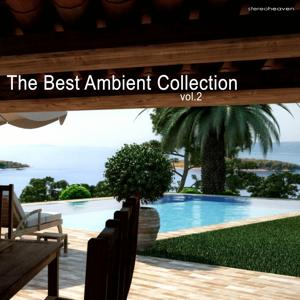 The Best Ambient Collection, Vol. 2