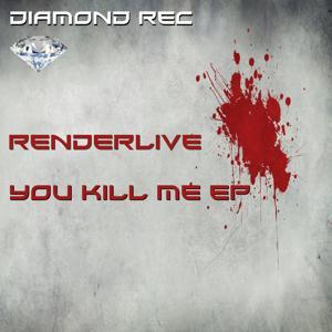 You Kill Me EP