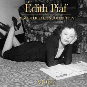 Édith Piaf Hits Collection, Vol. 3 (Remastered)