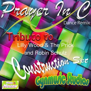 Prayer in C: Tribute to Lilly Wood, The Prick, Robin Schulz (Dance Remix Construction Set)