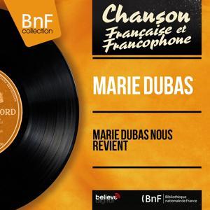 Marie Dubas nous revient (Mono Version)