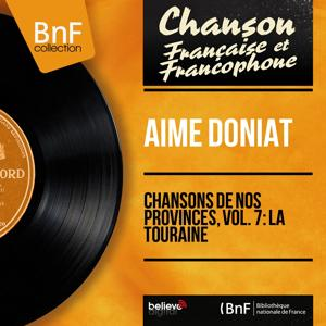 Chansons de nos provinces, vol. 7: La Touraine (Mono Version)