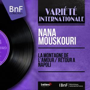 La montagne de l'amour / Retour à Napoli (Mono Version)