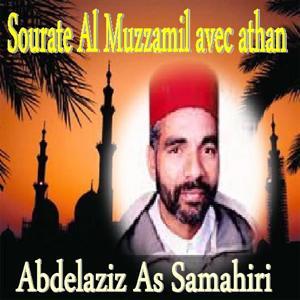 Sourate Al Muzzamil & Athan (Warch) [Quran]