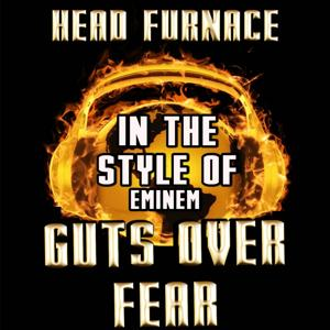 Guts over Fear (Karaoke Version) [Originally Performed By Eminem]