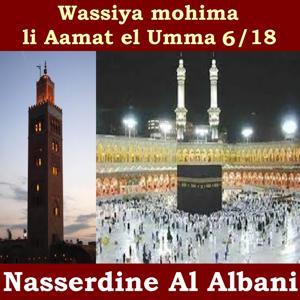 Wassiya Mohima Li Aamat El Umma, Vol. 6 (Quran)