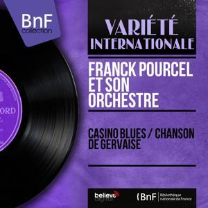 Casino Blues / Chanson de Gervaise (Mono Version)