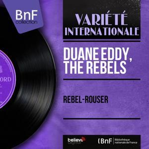 Rebel-Rouser (Mono Version)