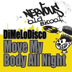 Move My Body All Night