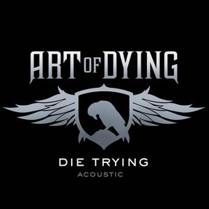 Die Trying (Acoustic)