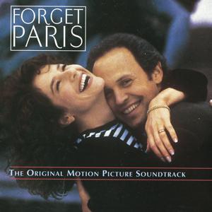 Forget Paris - The Original Motion Picture Soundtrack