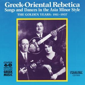 Greek-Oriental Rebetica Songs & Dances