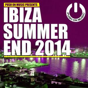 Push on Music Presents Ibiza Summer End 2014