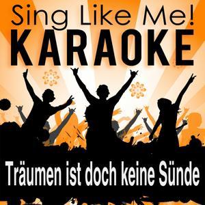 Träumen ist doch keine Sünde (Karaoke Version)