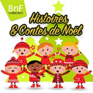 Histoires et contes de Noël (Mono Version)