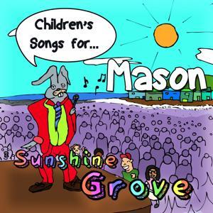 Children's Songs for Mason