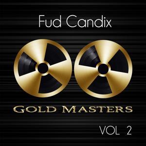 Gold Masters: Fud Candix, Vol. 2