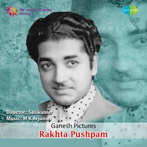 Rakhta Pushpam (Original Motion Picture Soundtrack)