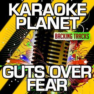 Guts over Fear (Karaoke Version) (Originally Performed By Eminem & Sia)