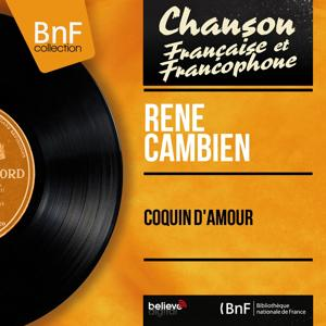 Coquin d'amour (Mono Version)