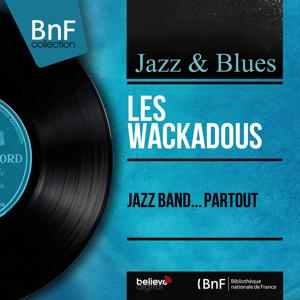 Jazz band... partout (Mono Version)