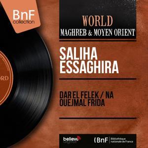 Dar El Felek / Na Ouejmal Frida (Mono Version)