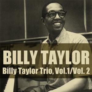 Billy Taylor Trio, Vol.1 / Vol. 2