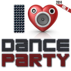 I Love Dance Party, Vol. 3