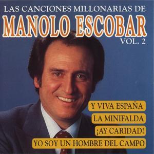 Las Canciones Millonarias de Manolo escobar,  Vol. 2