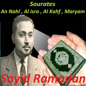 Sourates An Nahl, Al Isra, Al Kahf, Maryam (Quran)