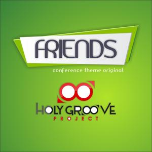 Friends (Conference Theme)