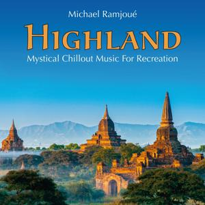 Highland: Mystical Chillout Music for Recreation