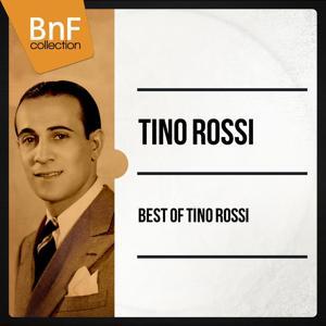 Best of Tino Rossi (Les 100 meilleurs titres de Tino Rossi)