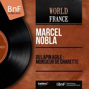 Du Lapin Agile : Monsieur de Charette (Mono version)