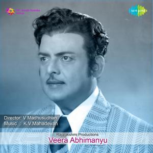 Veera Abhimanyu (Original Motion Picture Soundtrack)
