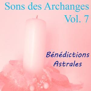 Sons des archanges, vol. 7 (Bénédictions astrales)